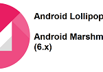Android Marshmallow / Lollipop