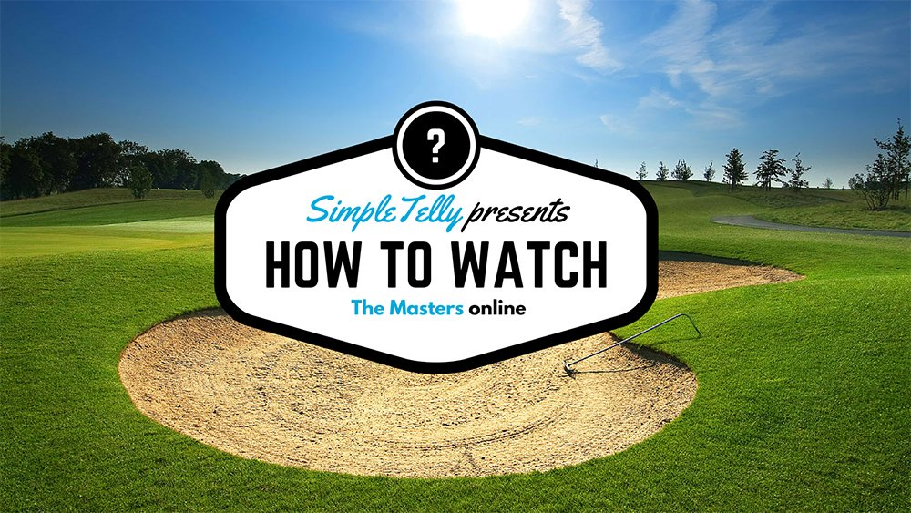 How to watch the masters online
